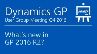 New features in Microsoft Dynamics GP 2016 R2