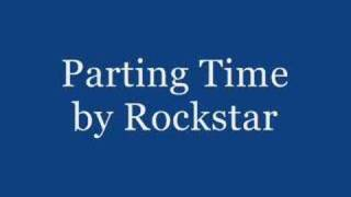 Watch Rockstar Parting Time video