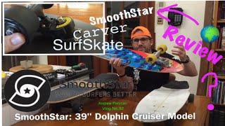 SmoothStar / Carver / SurfSkate - Comparison Test Review - Andrew Penman EBoard Vlog No.92
