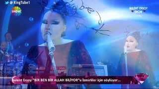 Bülent Ersoy |  Bir Ben Bir Allah Biliyor  |   Bülent Ersoy Show   |  13 Ekim 2013    |