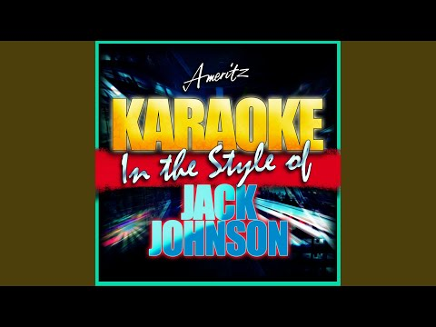 Sleep Through the Static (In the Style of Jack Johnson) (Karaoke Version)