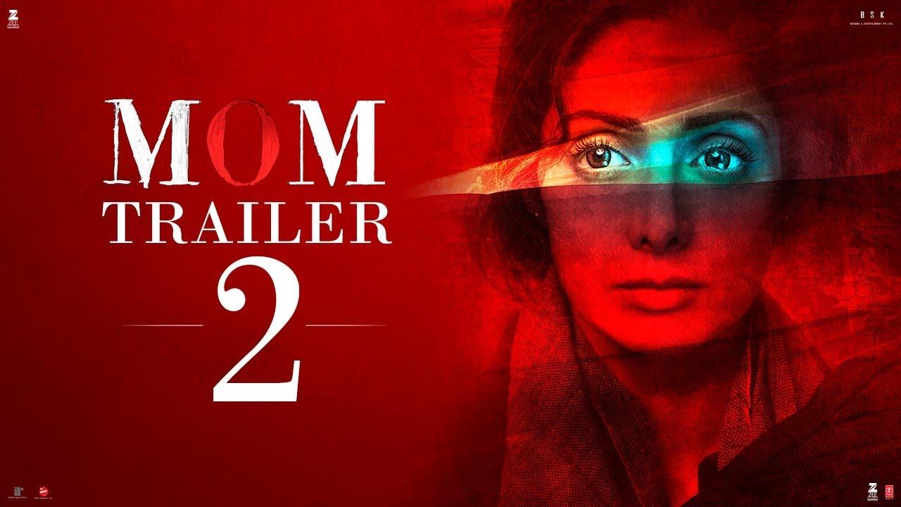 Download MOM Trailer 2 | Hindi | Sridevi | Nawazuddin Siddiqui | Akshaye Khanna | 7 July 2017