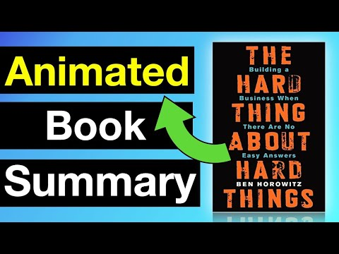 The Hard Thing About Hard Things By Ben Horowitz | Animated Book Summary