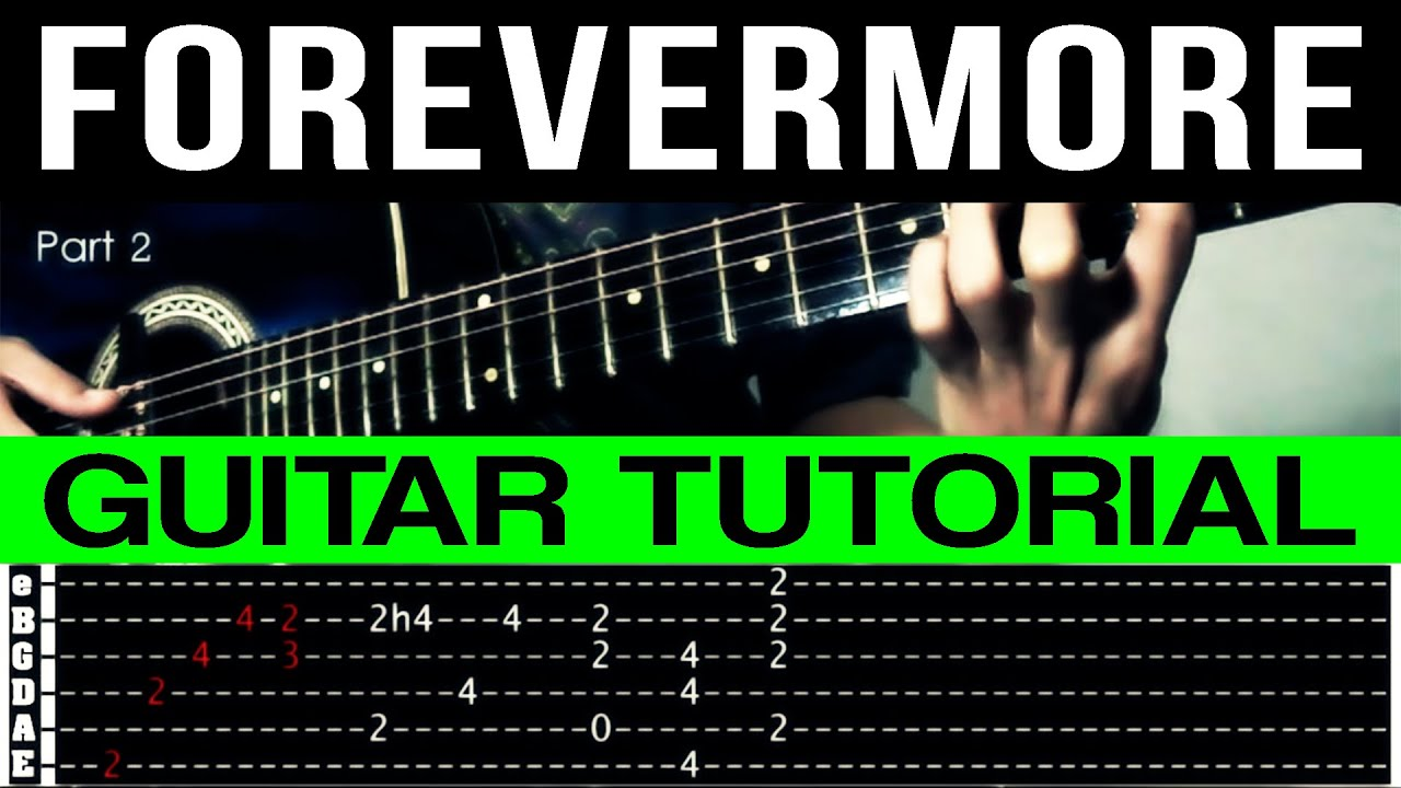 Forevermore Side A Rhythm Guitar Tutorial Complete (WITH TAB) - YouTube