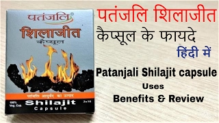 Patanjali Shilajit Capsule Benefits & Review