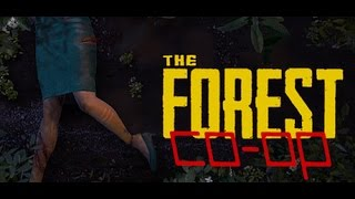 DAT ASS ║ The Forest Co-op ║ Part 4