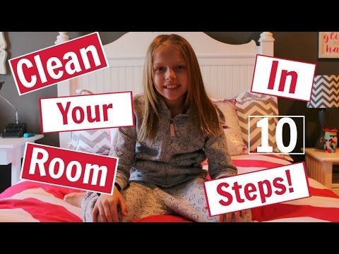 How To Clean Your Room In 10 Steps!