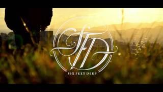 Six Feet Deep - Ψευδαίσθηση