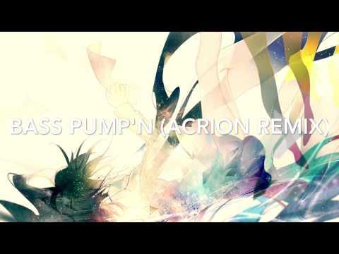 DJ Harmonics - Bass Pump'n (Acrion Remix)