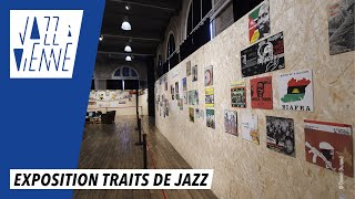 Exposition Traits de Jazz - Jazz à Vienne 2017