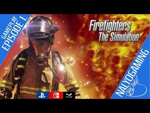FIREFIGHTERS THE SIMULATION, Gameplay Preview (Switch, PS4, PC)