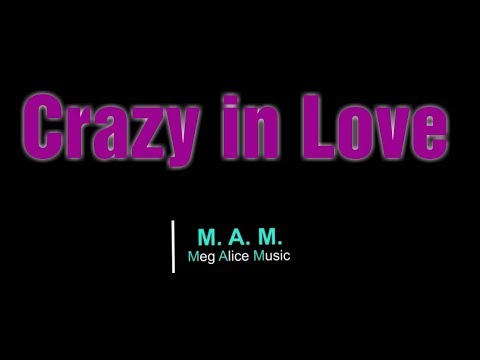 Crazy In Love Nicole Andersson Fifty Shades of Grey (Cover) Meg Alice Music