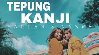 AKU RA MUNDUR (TEPUNG KANJI) - COVER BY FARHAN & NAZWA | VMTV