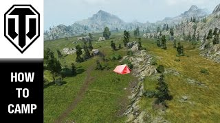 How to Camp - World of Tanks PC