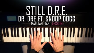 How To Play: Dr. Dre ft. Snoop Dogg - Still Dre | Piano Tutorial Lesson + Sheets