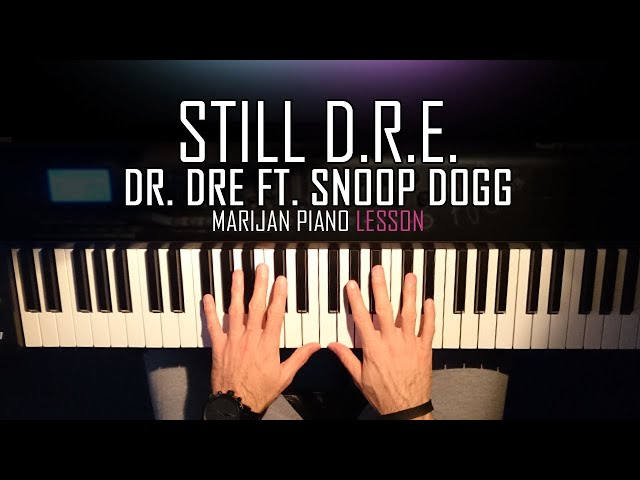 How To Play Dr Dre Ft Snoop Dogg Still Dre Piano Tutorial