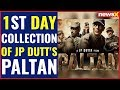 Paltan Movie review - an inspiring tale of Indian soldiers