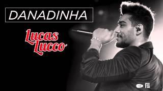 Lucas Lucco - Danadinha (Tá Diferente)