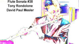 Flute Sonata #38 -- Tony Rondolone, David Paul Mesler