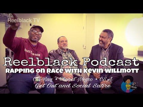 Reelblack Podcast - Rap On Race 2017 w Prof. Kevin Willmott