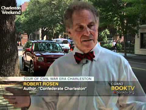 "LCV Cities Tour - Charleston: ""Confederate Charleston"" Author Robert Rosen"