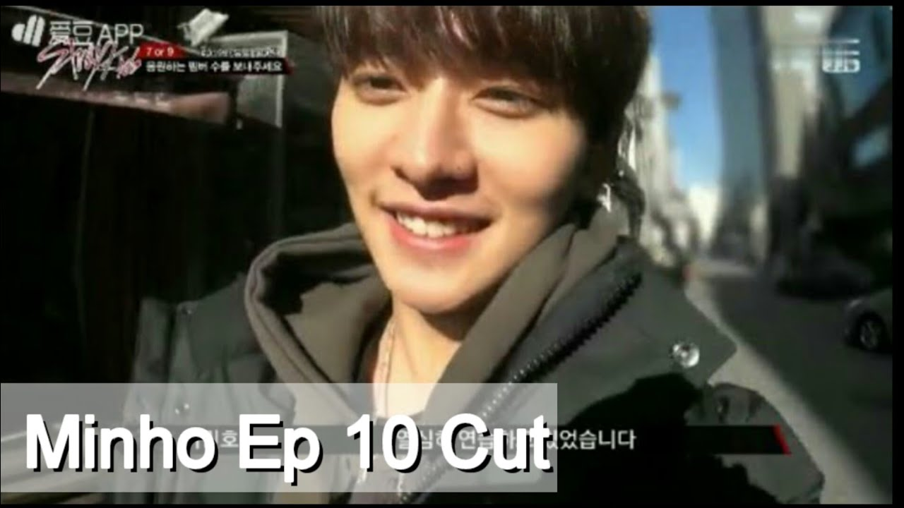 Stray Kids Minho Ep 10 Cut  (Last episode)