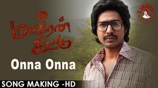Download Hindi Video Songs - Maaveeran Kittu - Onna Onna Song Making | D.Imman | HD Video