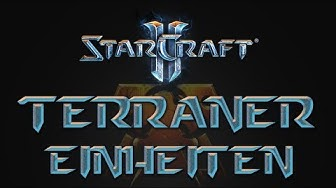StarCraft 2 Guides - Terraner Einheiten Tutorial