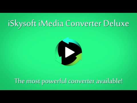 How to Convert, Burn, Download & Edit Video using iSkysoft iMedia Converter Deluxe