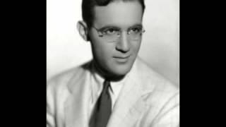 Sometimes I'm Happy - Benny Goodman