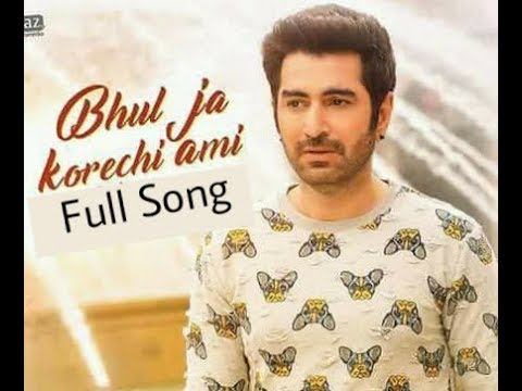 Bhul Ja Korechi Ami | Full Song | Sonu...
