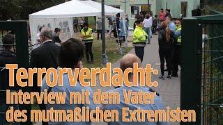 Köln-Porz: Interview Mit Dem Vater Des Mutmaßlichen Extremisten