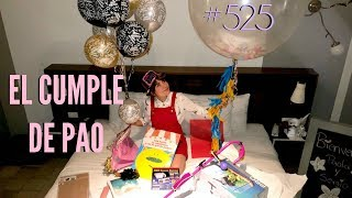 EL CUMPLEAÑOS DE PAO *así reaccionó a sus sorpresas y regalos* / #AmorEterno 525