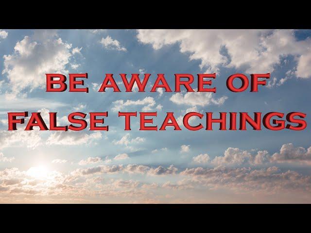 Βe aware of false teachings (Eng subs)