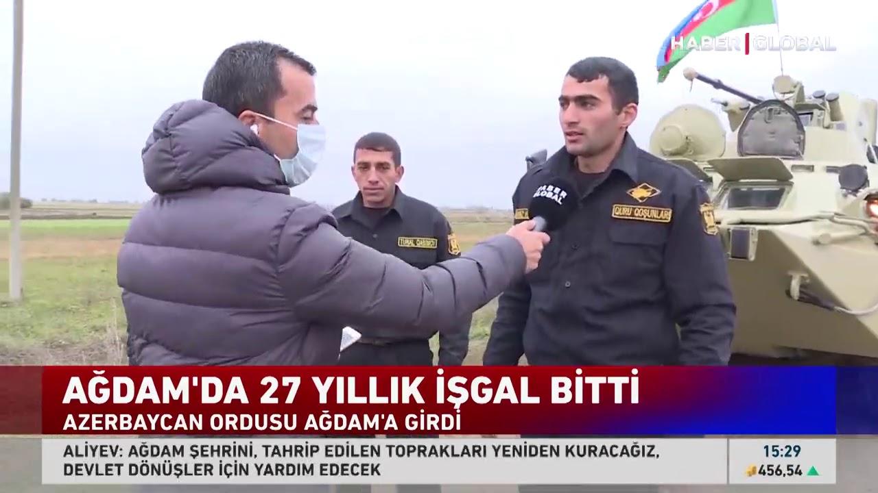 Haber Global Ağdam'a Giren Azerbaycan Askeriyle Konuştu: Şükürler Olsun