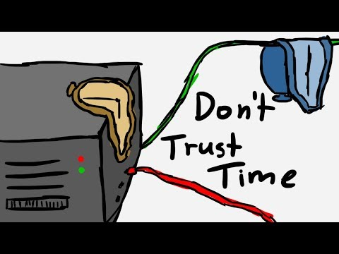 Don't trust time