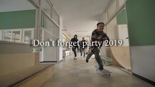 2019 Don't forget party at KSP