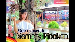 Memory Pidakan - Saraswati