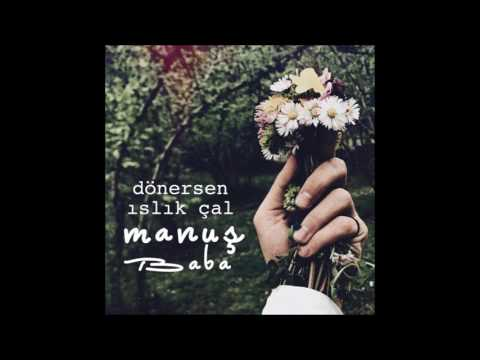 Manuş Baba - Gülcemal (Official Audio)