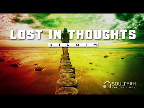 **FREE** Reggae Instrumental Beat 2019 ►LOST IN THOUGHTS RIDDIM◄ By SoulFyah Productions