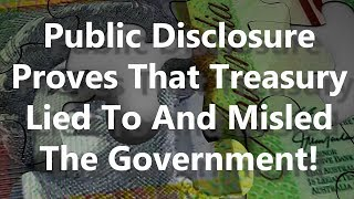 Public Disclosure Proves That Treasury Lied To And Misled The Government