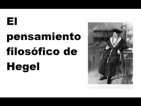 El pensamiento filosófico de Hegel