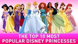 10 Most Popular Disney Princess List