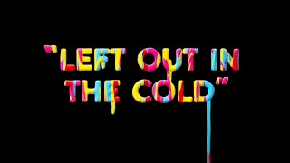 Sparks - Left Out In The Cold (Official Lyric Video)