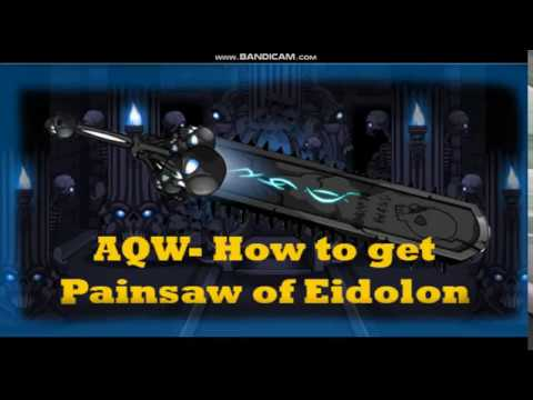 --AQW-- Tutorial How to get Painsaw of Eidolon -- 1% Drop