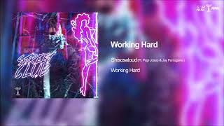 Working Hard - (Ft.Papi Joseo & Jay Ferragamo) (Prod  VH) [Street Club]