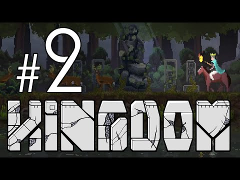 The Mysteriously Mysterious Statue...  - Kingdom Gameplay Let's Play Part 2