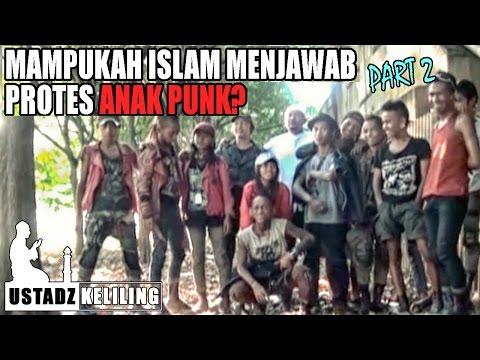 Ustadz Keliling: Ceramahi anak PUNK, mampukah islam menjawab protes anak PUNK? Part 2