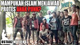 Repeat youtube video Ustadz Keliling: Ceramahi anak PUNK, mampukah islam menjawab protes anak PUNK? Part 2