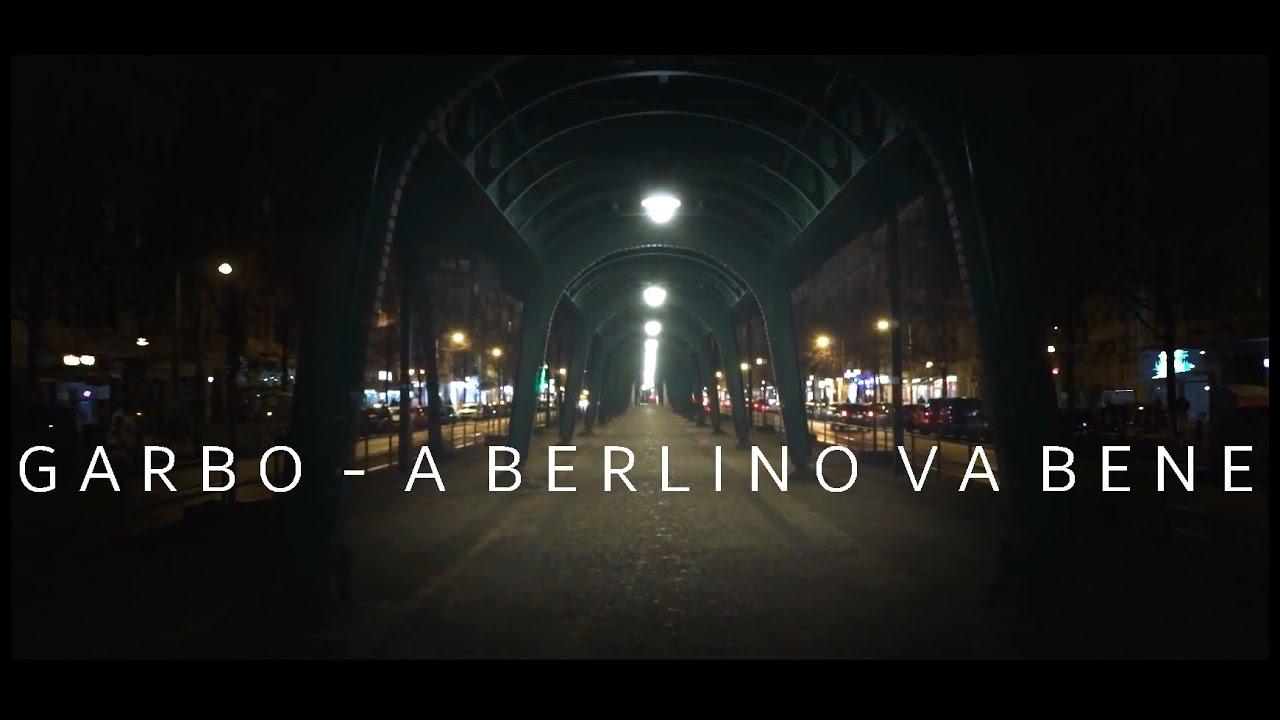 Download Garbo - A Berlino va Bene (Choreomusic Video) |HD|